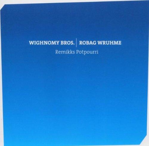 Wighnomy Bros. - Remikks potpourri