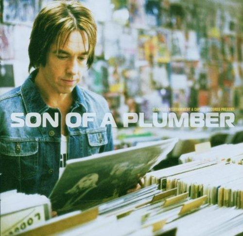 Son Of A Plumber - Son of a plumber