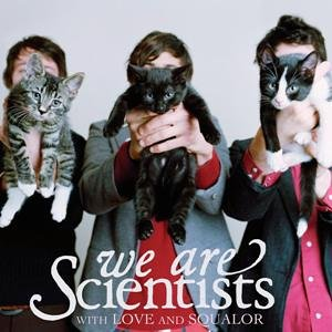 We are Scientists - With love ans squalor