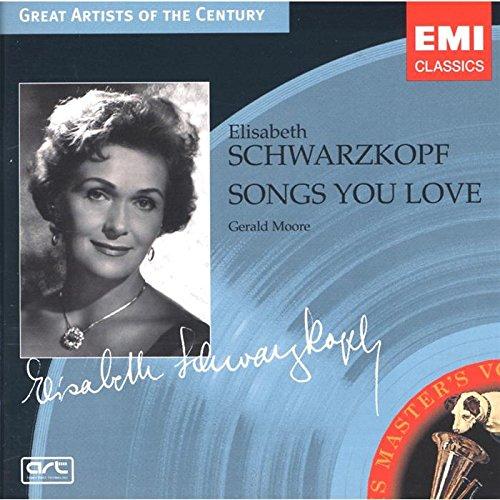 Schwarzkopf , Elisabeth - Songs You Love (Moore) (Great Artists Of The Century)
