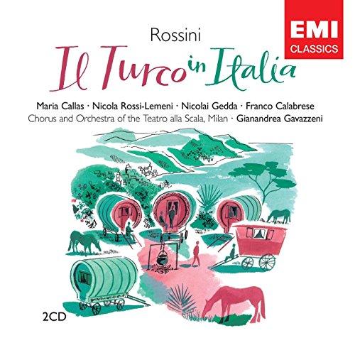 Rossini , Gioacchino - Il Turco In Italia (GA) (Callas, Rossi-Lemeni, Gedda, Calabrese, Gavazzeni)