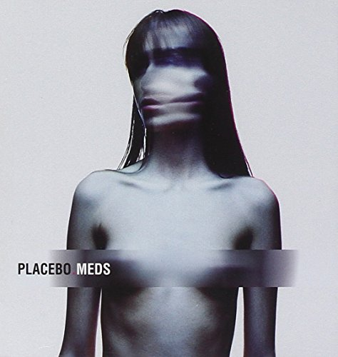Placebo - Meds (Copy Protected)