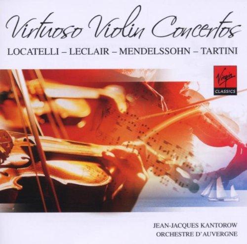 Kantorow , Jean-Jacques - Virtuoso Violin Concertos - Locatelli, Leclair, Mendelssohn, Tartini (Orchestre D'Auvergne)