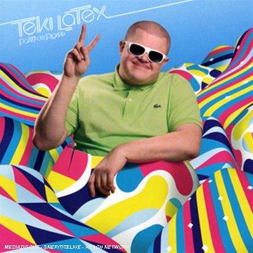 Teki Latex - Party de plaisir