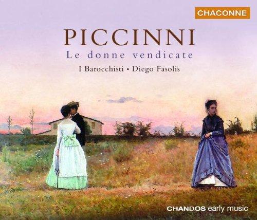 Piccinni , Niccolo - Le Donne Vendicate (Duilio Galfetti / Diego Fasolis)