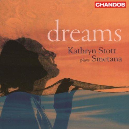 Stott , Kathryn - Dreams - Kathryn Stott Plays Smetana