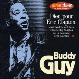 Guy , Buddy - Les Incontournables