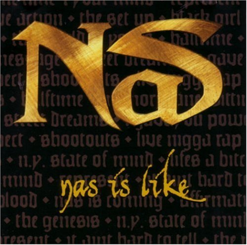 Nas - Nas is like (Maxi)