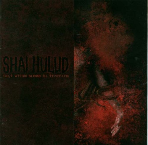 Shai Hulud - That Wihin Blood Ill Tempered