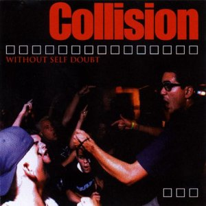 Collision - Without Self Doubt