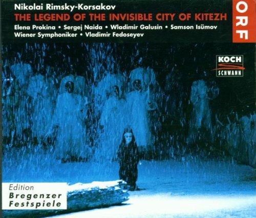 Rimsky-Korsakov , Nikolai - The Legend Of The Invisible City Of Kitezh (Fedoseyev, Prokina, Naida, Galusin, Isümov) (Edition Bregenzer Festspiele)