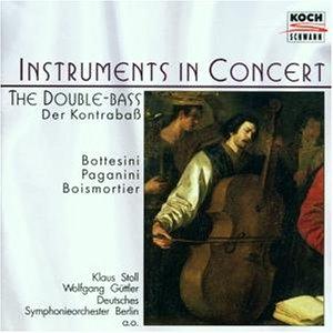 Bottesini, Paganini, Boismortier - Der Kontrabass (Güttler, Harrer, Karr, Stoll)