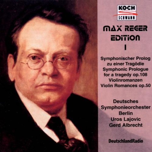 Reger , Max - Symphonic Prologue For A Tragedy, Op. 108 / Romances Nos. 1 & 2, Op. 50 (Maile, Albrecht, Lajovic)(Max Reger Edition 1)