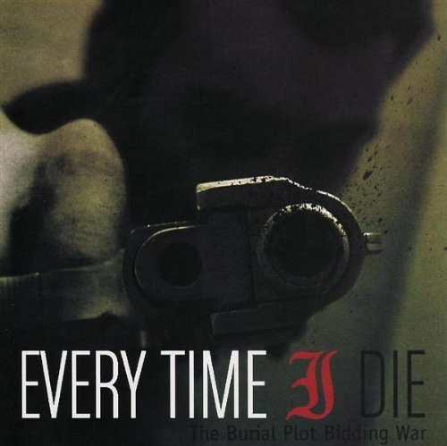 Every Time I Die - The Burial Plot Bidding War