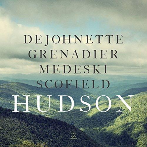 DeJohnette & Grenadier & Medeski & Scofield - Hudson