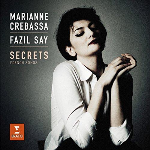 Crebassa , Marianne & Say , Fazil - Secrets-Französische Lieder