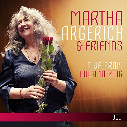Martha & Friends Argerich - Argerich and Friends Live from Lugano 2016