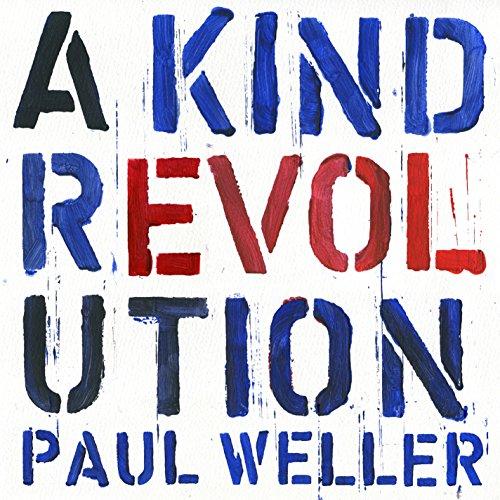 Weller , Paul - A Kind Revolution (Vinyl)