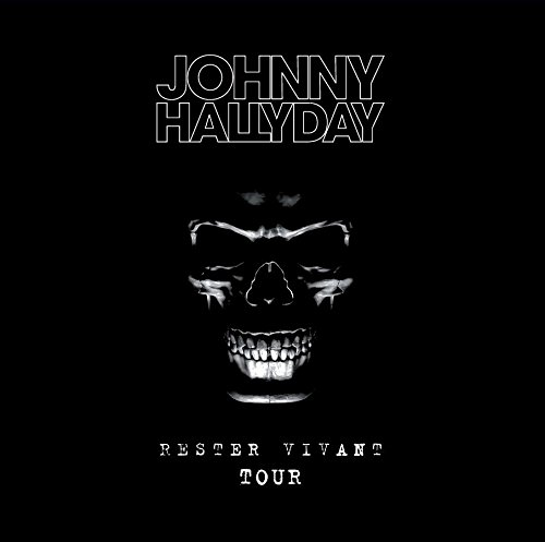 Hallyday , Johnny - Rester Vivant Tour (Limited Collector Deluxe Edition)