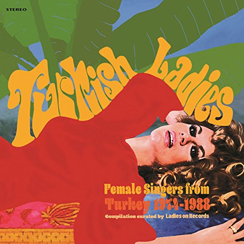 Sampler - Turkish Ladies - Female Singers From Turkey 1974-1988 (Vinyl)