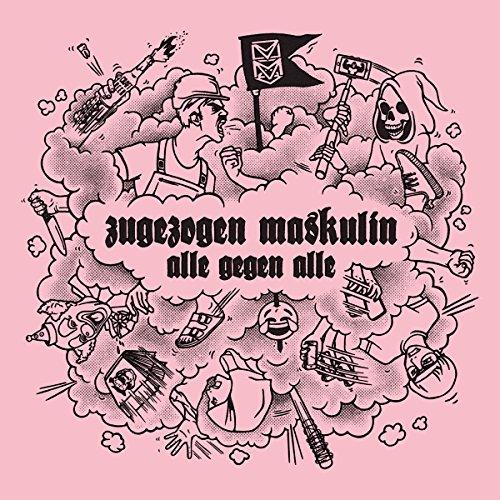 Zugezogen maskulin - Alle gegen Alle (Vinyl)