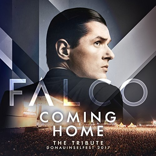 Falco - Coming Home - The Tribute Donauinselfest 2017