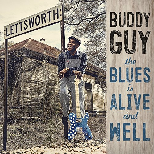 Buddy Guy - The Blues Is Alive and Well [Vinyl LP]