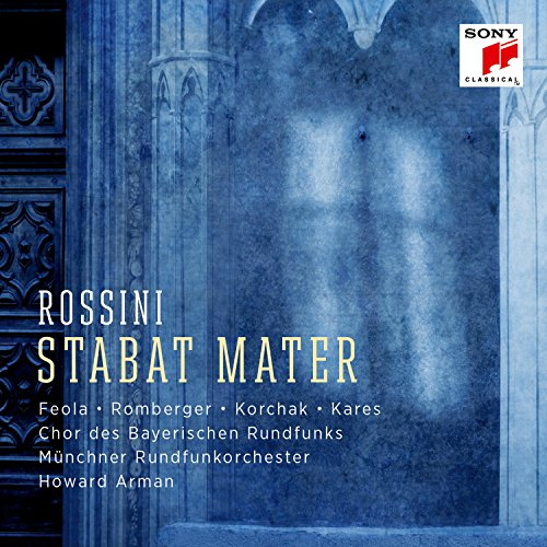 Rossini , Gioacchino - Stabat Mater (Feola, Romberger, Korchak, Kares, Arman)