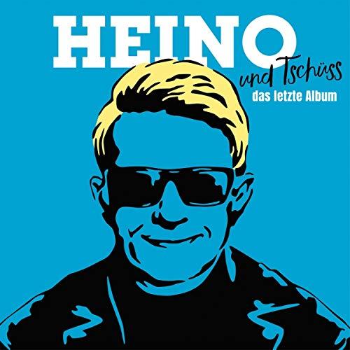 Heino - ...und Tschüss (das Letzte Album)