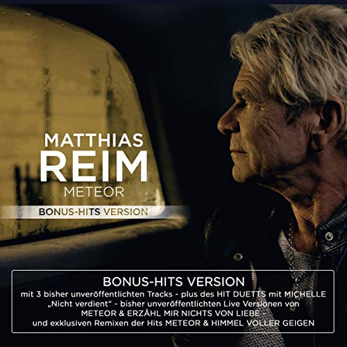 Reim , Matthias - Meteor (Bonus-Hits Version)