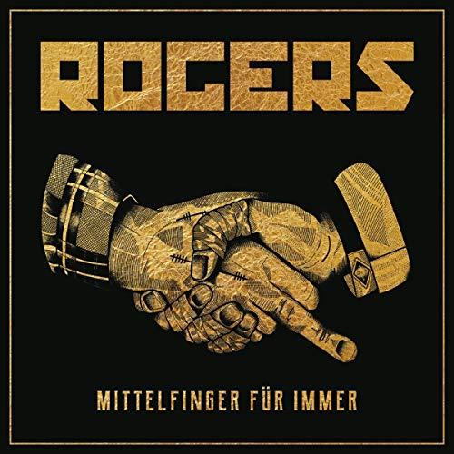 Rogers - Mittelfinger Für Immer (Ltd. CD Digipak)