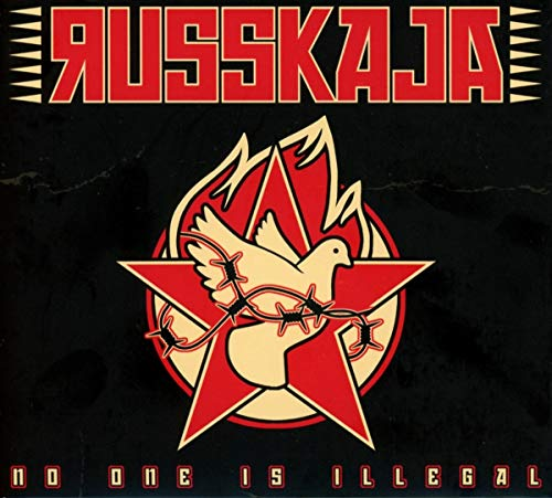Russkaja - No One Is Illegal (Limited Edition)