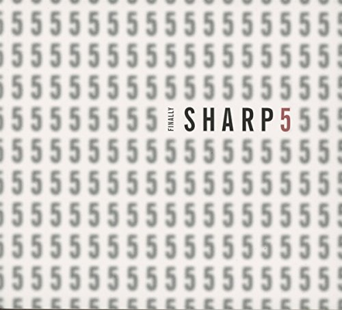 Sharp5 - Finally