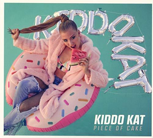 Kiddo Kat - Piece Of Cake