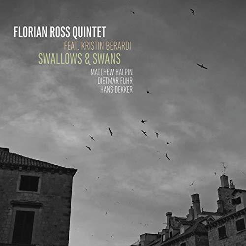 Florian Ross Quintet - Swallows & Swans