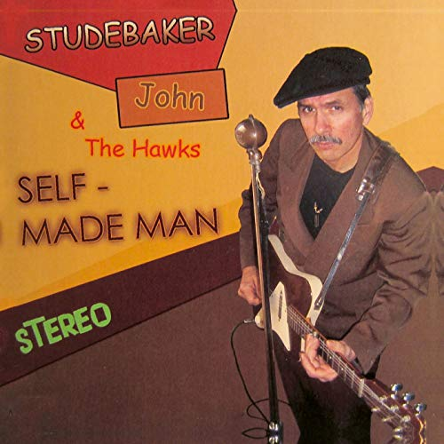 Studebaker John - Self Made Man