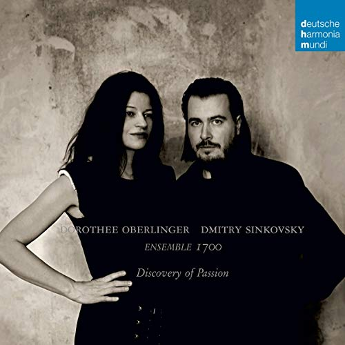 Oberlinger , Dorothee & Sinkovsky , Dmitry - Discovery Of Passion (Ensemble 1700)