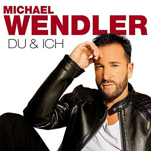 Wendler , Michael - Du & Ich