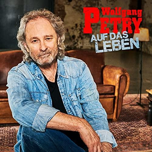 Petry , Wolfgang - Auf das Leben
