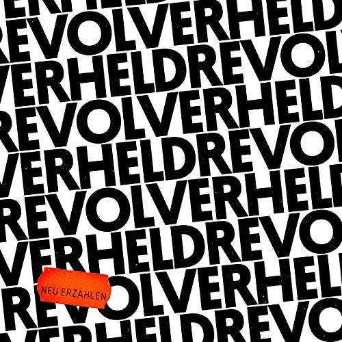 Revolverheld - Neu erzählen