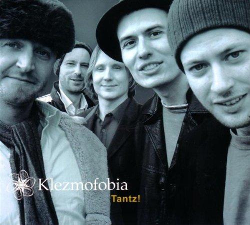 Klezmofobia - Tantz!