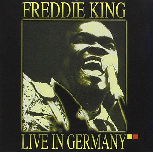 King , Freddie - Live in Germany