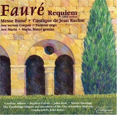 Faure , Gabriel - Requiem / Messe Basse / Cantique De Jean Racine / A.O. (Ashton, Varcoe, Scott, Standage, Rutter)