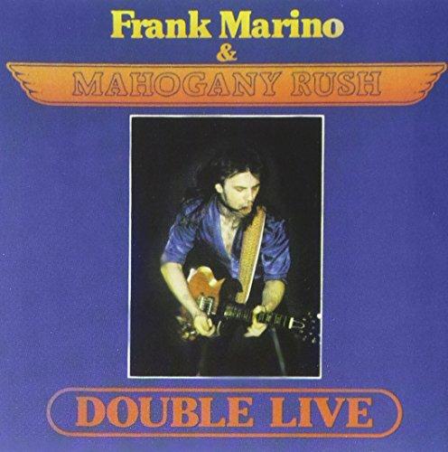 Marino , Frank & Mahogany Rush - Double Live
