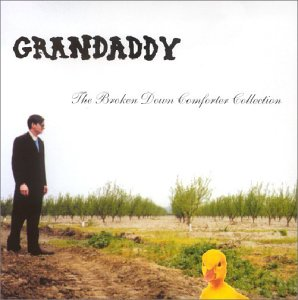 Grandaddy - The Broken Down Comforter Collection