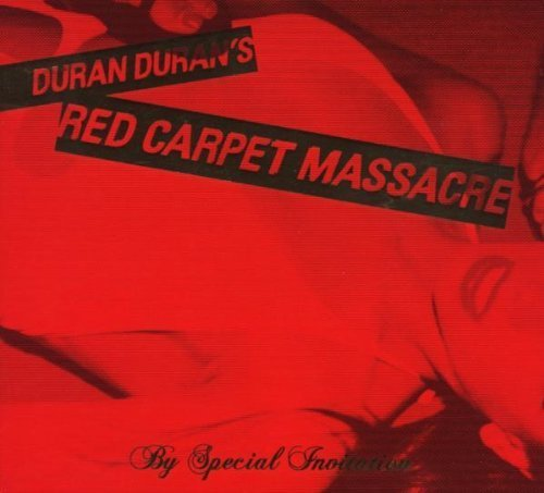 Duran Duran - Red Carpet Massacre (CD DVD Edition)