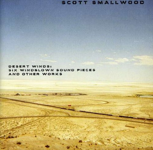 Smallwood , Scott - Six Windblown Sound Pieces And Other Works