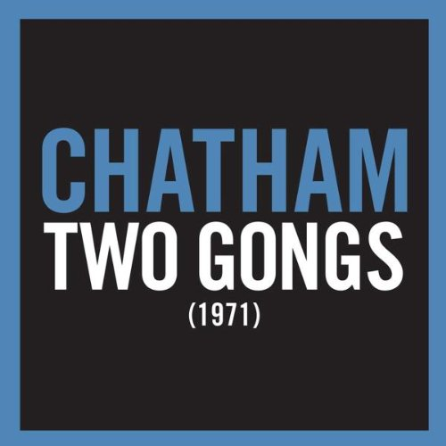 Chatham , Rhys - Two Gongs