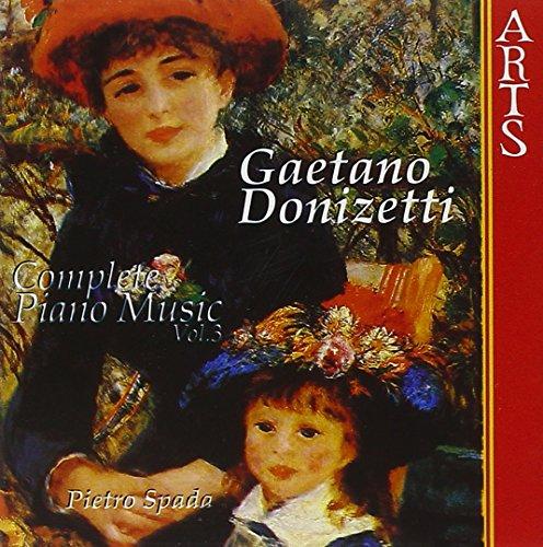 Donizetti , Gaetano - Complete Piano Music 3 (Spada)