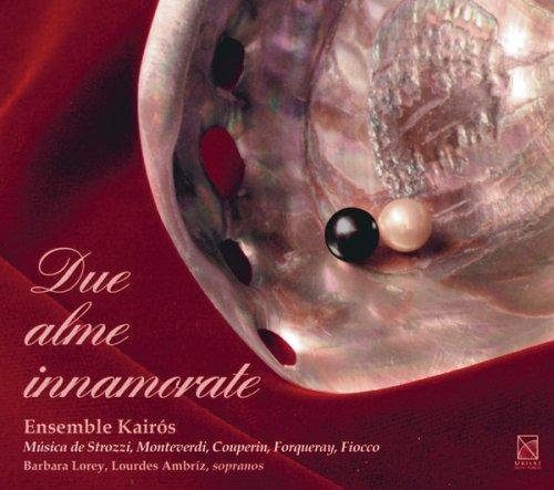 Ensemble Kairos - Due Alme Innamorate